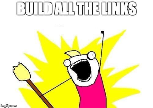 Build all the links meme
