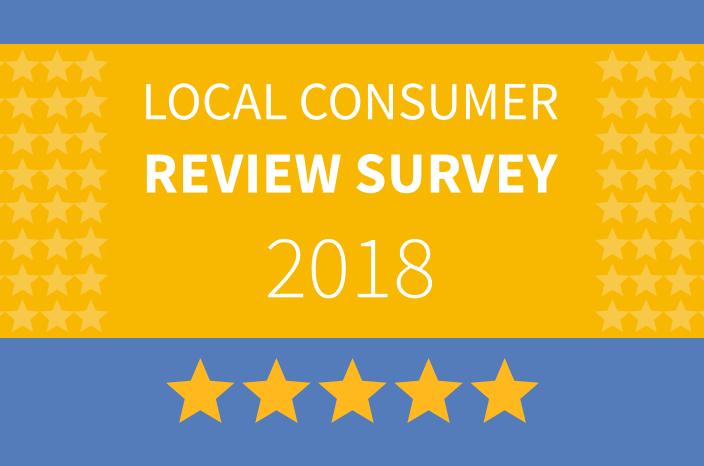 Local Consumer Review Survey 2018