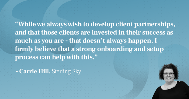 Carrie Hill quote on engaged clients