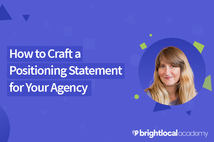 How to Craft a Positioning Statement for Your Agency